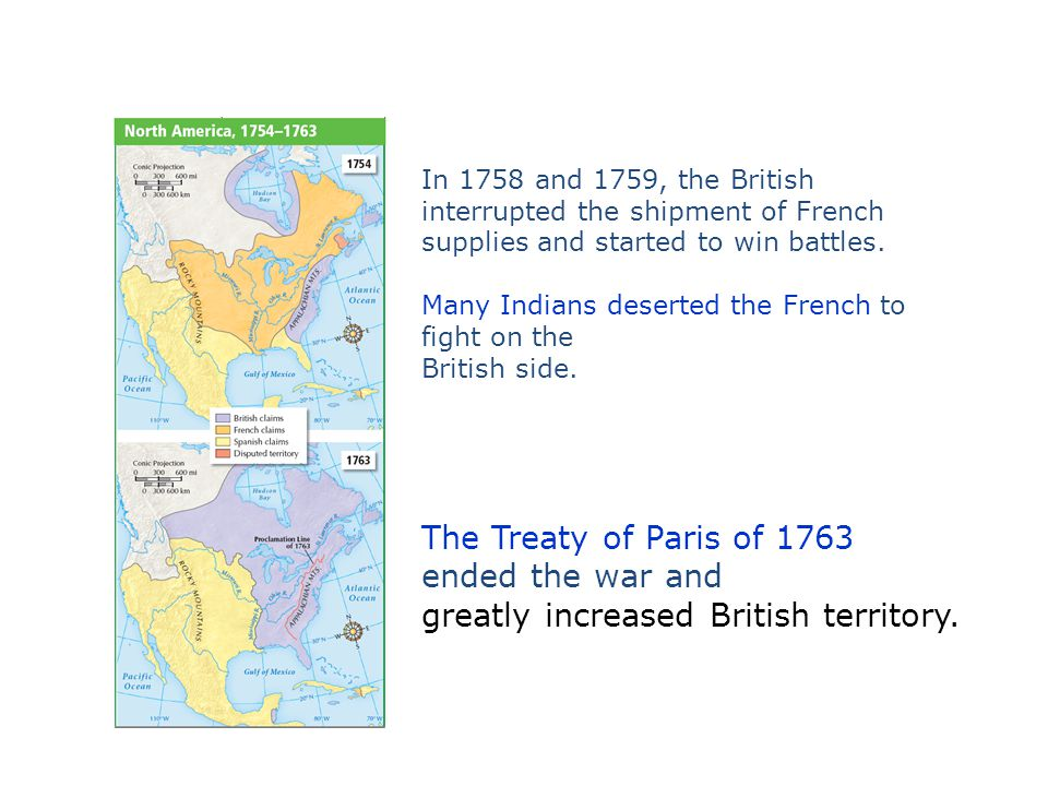 The Treaty of Paris of 1763 ended the war and