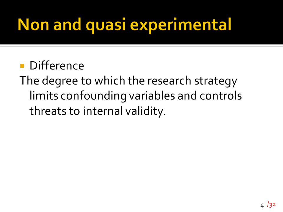 Non and quasi experimental