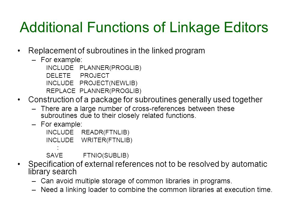 Additional Functions of Linkage Editors
