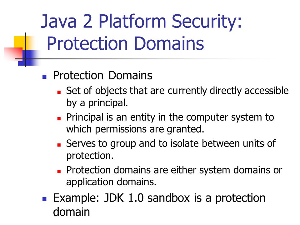 Java 2 Platform Security: Protection Domains
