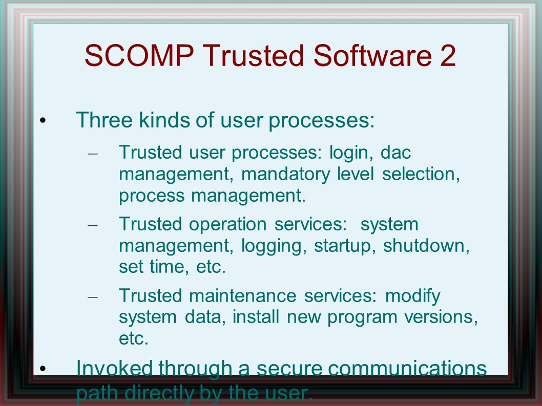 SCOMP Trusted Software 2
