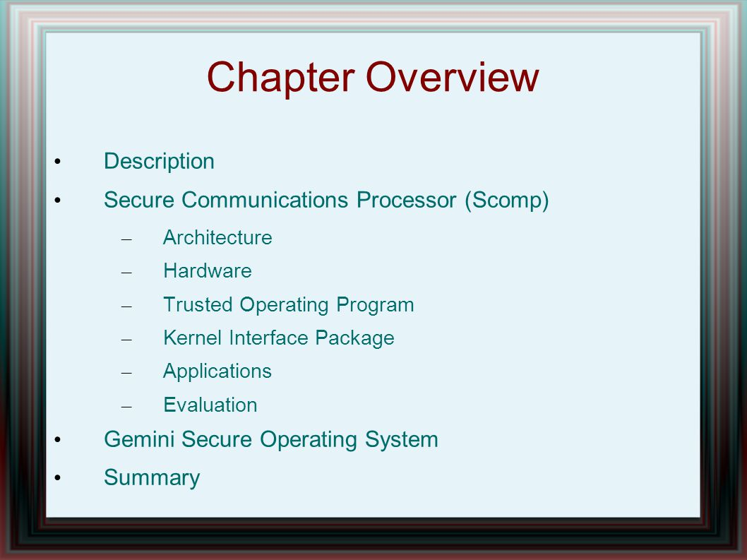 Chapter Overview Description Secure Communications Processor (Scomp)