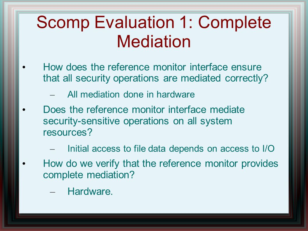 Scomp Evaluation 1: Complete Mediation