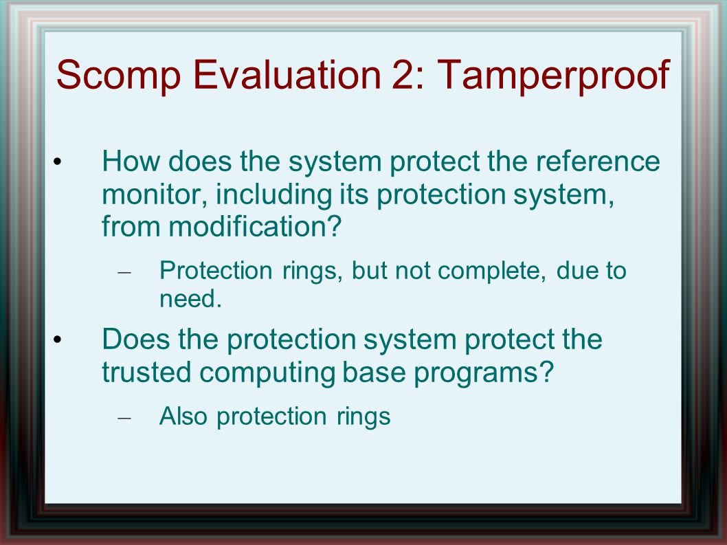 Scomp Evaluation 2: Tamperproof