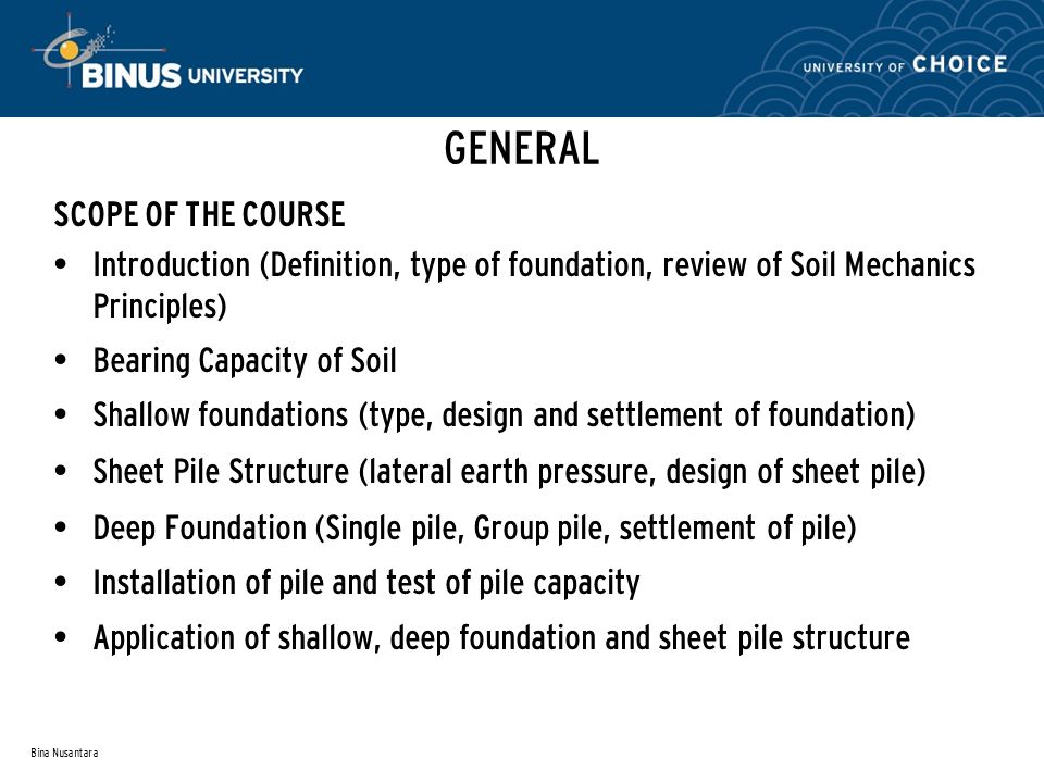 GENERAL SCOPE OF THE COURSE