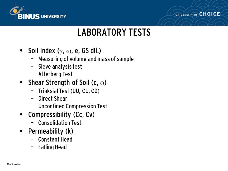 LABORATORY TESTS Soil Index (, , e, GS dll.)