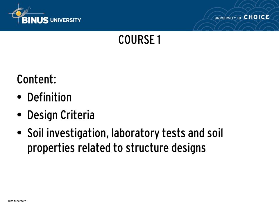 COURSE 1 Content: Definition Design Criteria