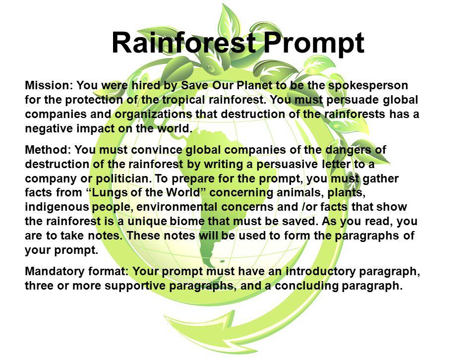 rainforest persuasive writing