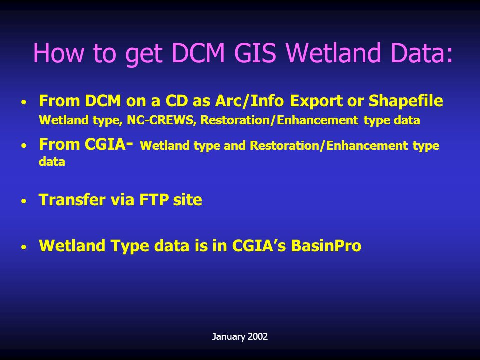 How to get DCM GIS Wetland Data:
