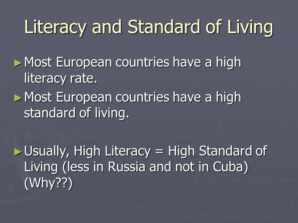 Literacy and Standard of Living