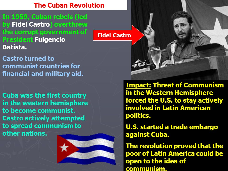Castro turned to communist countries for financial and military aid.