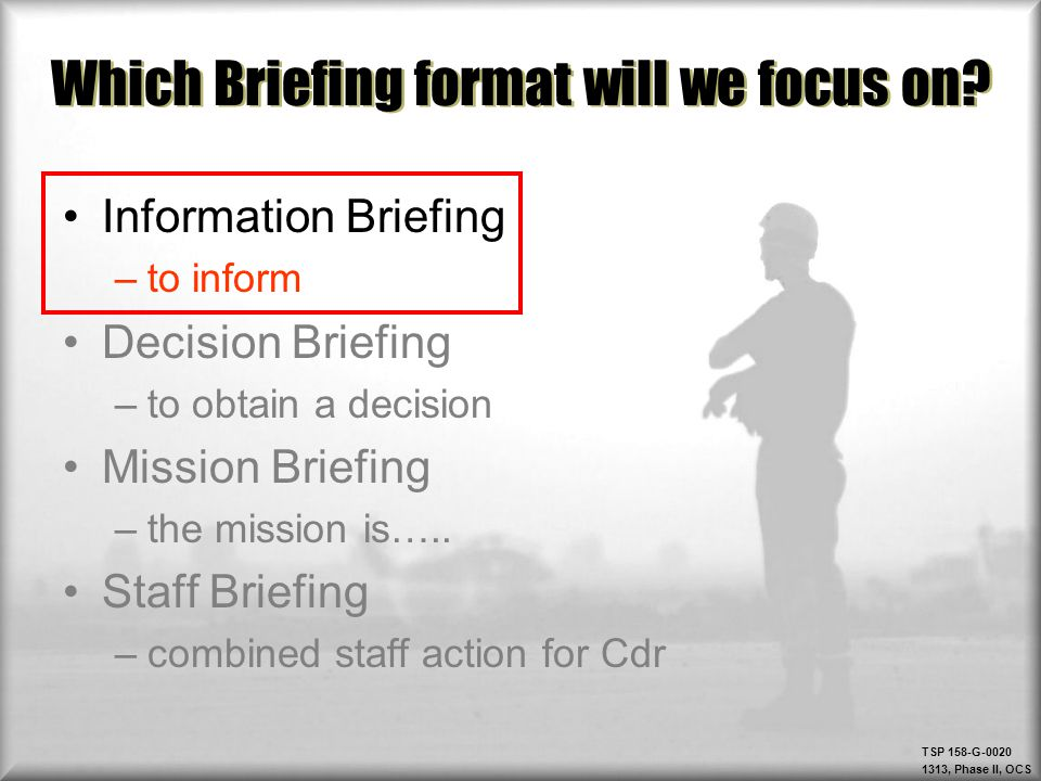 Which Briefing Format Will We Focus On