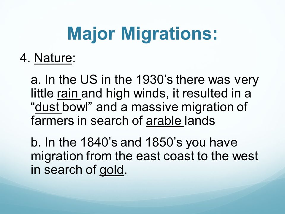 Major Migrations: 4. Nature: