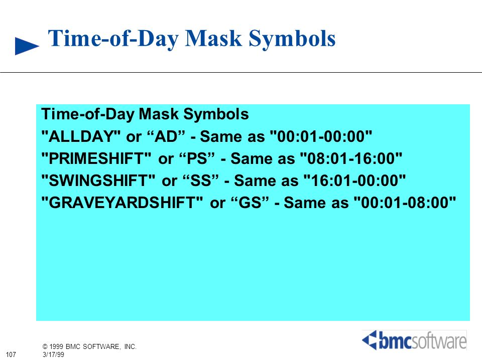Time-of-Day Mask Symbols