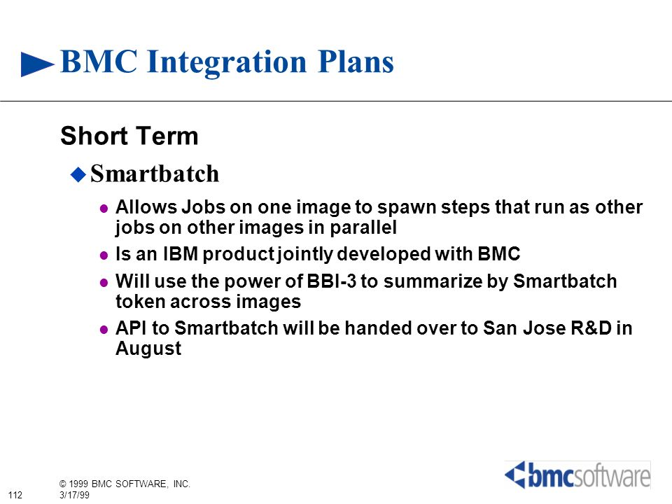BMC Integration Plans Short Term Smartbatch