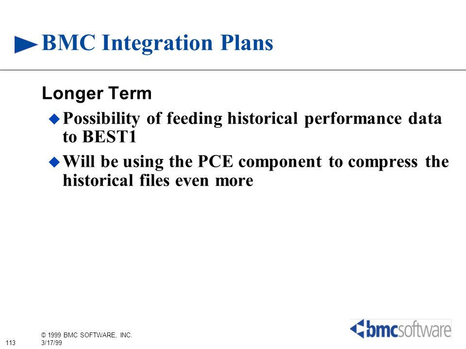 BMC Integration Plans Longer Term