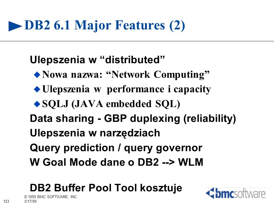 DB2 6.1 Major Features (2) Ulepszenia w distributed