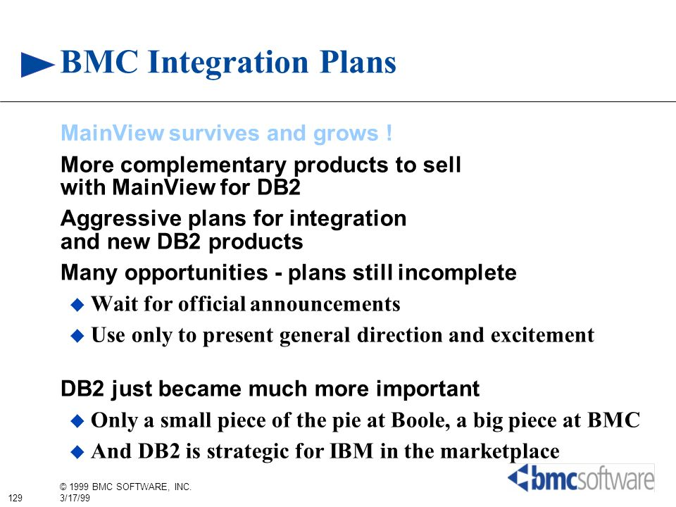 BMC Integration Plans MainView survives and grows !