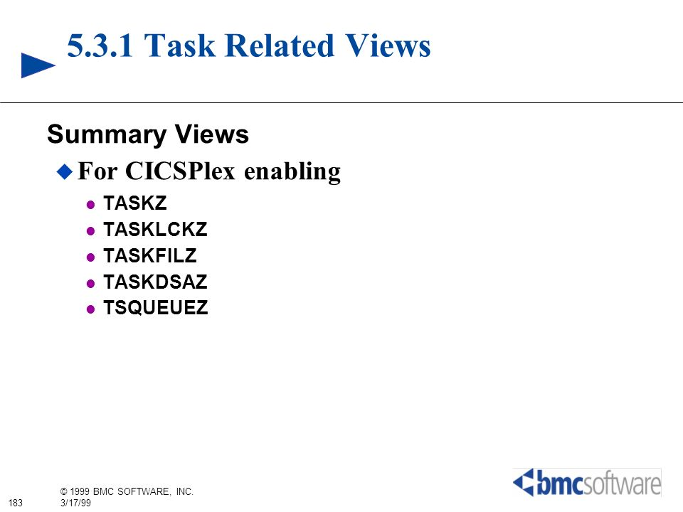5.3.1 Task Related Views Summary Views For CICSPlex enabling TASKZ