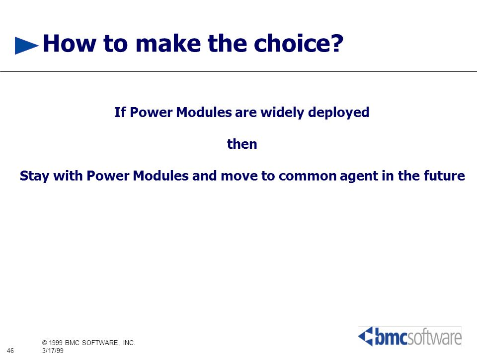 How to make the choice If Power Modules are widely deployed then