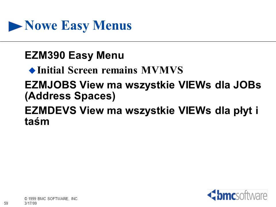Nowe Easy Menus EZM390 Easy Menu Initial Screen remains MVMVS