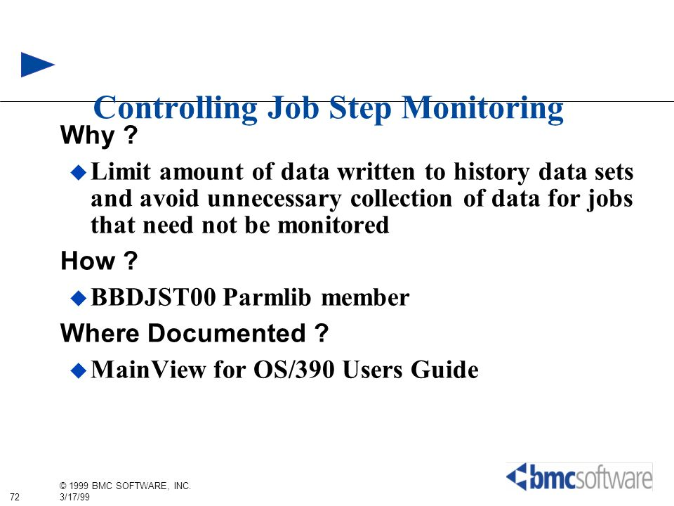 Controlling Job Step Monitoring