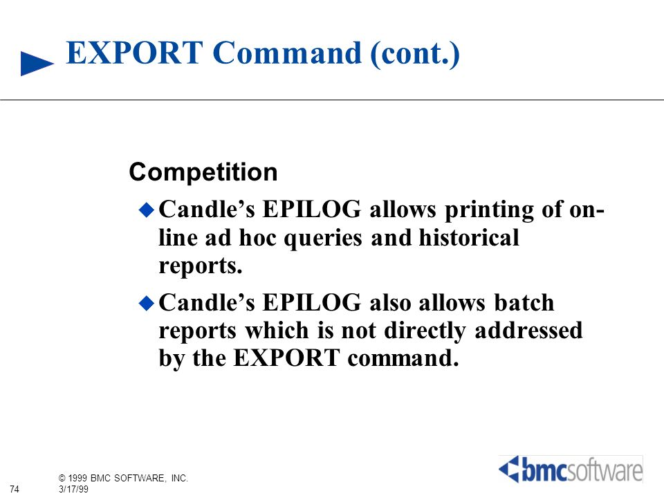 EXPORT Command (cont.) Competition