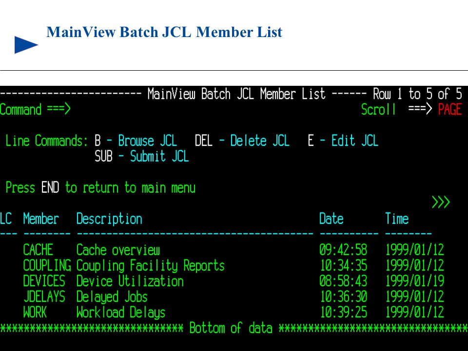 MainView Batch JCL Member List