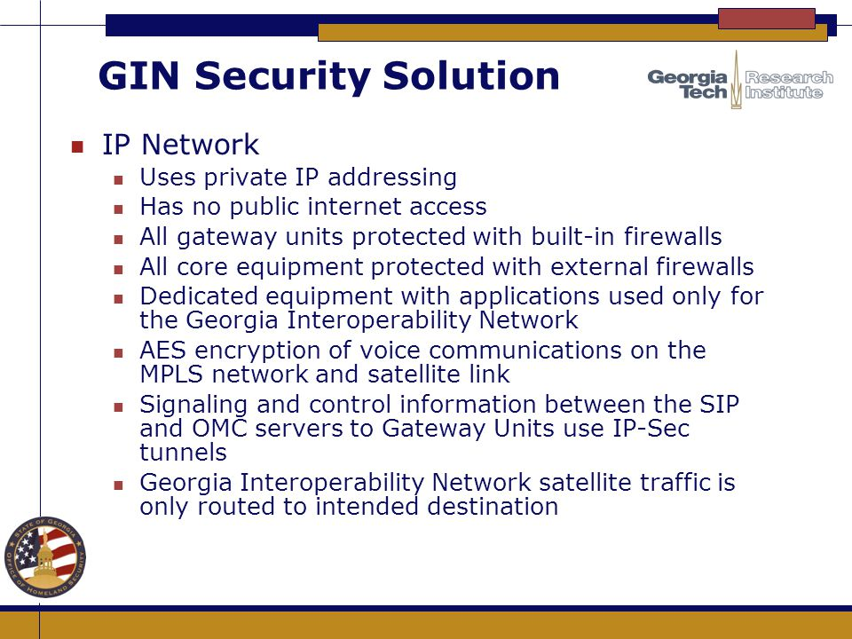 GIN Security Solution IP Network Uses private IP addressing