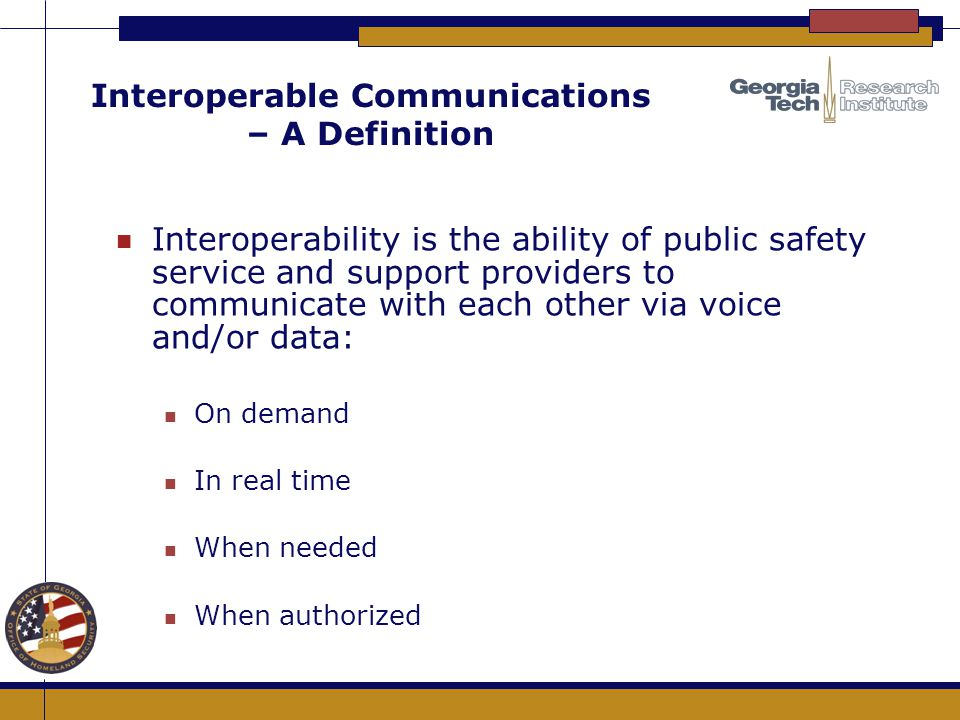 Interoperable Communications – A Definition