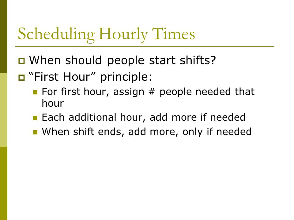 Scheduling Hourly Times
