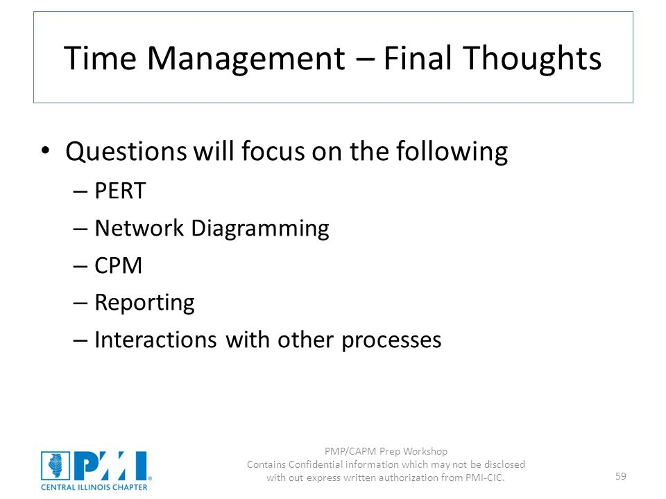 Pmpcapm prep workshop time ppt download 59 time management final thoughts questions will focus on the following pert network diagramming ccuart Image collections