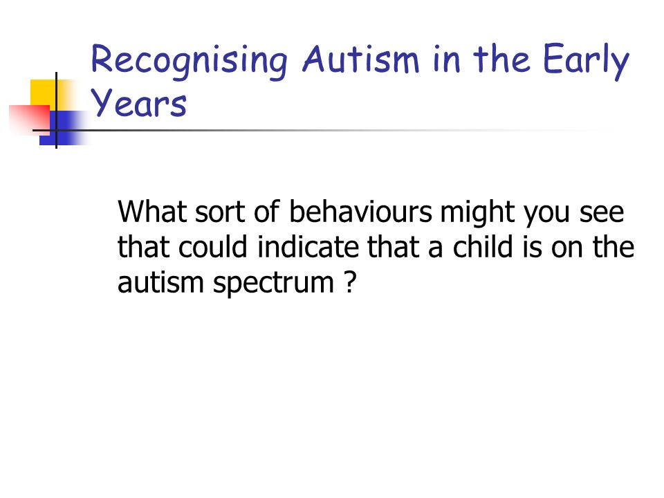 Recognising Autism in the Early Years