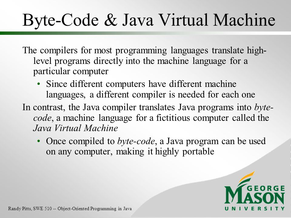 Byte-Code & Java Virtual Machine