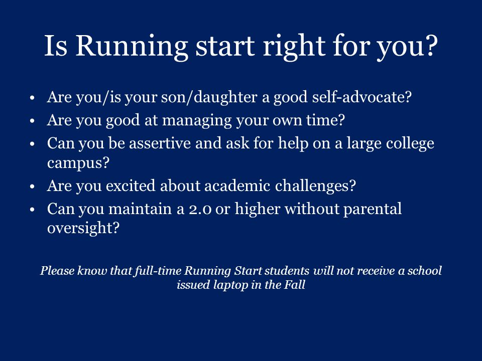 Is Running start right for you