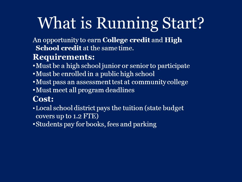 What is Running Start Requirements: Cost: