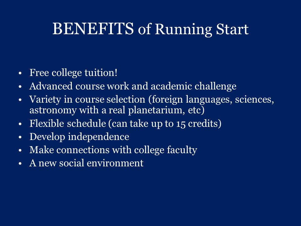 BENEFITS of Running Start