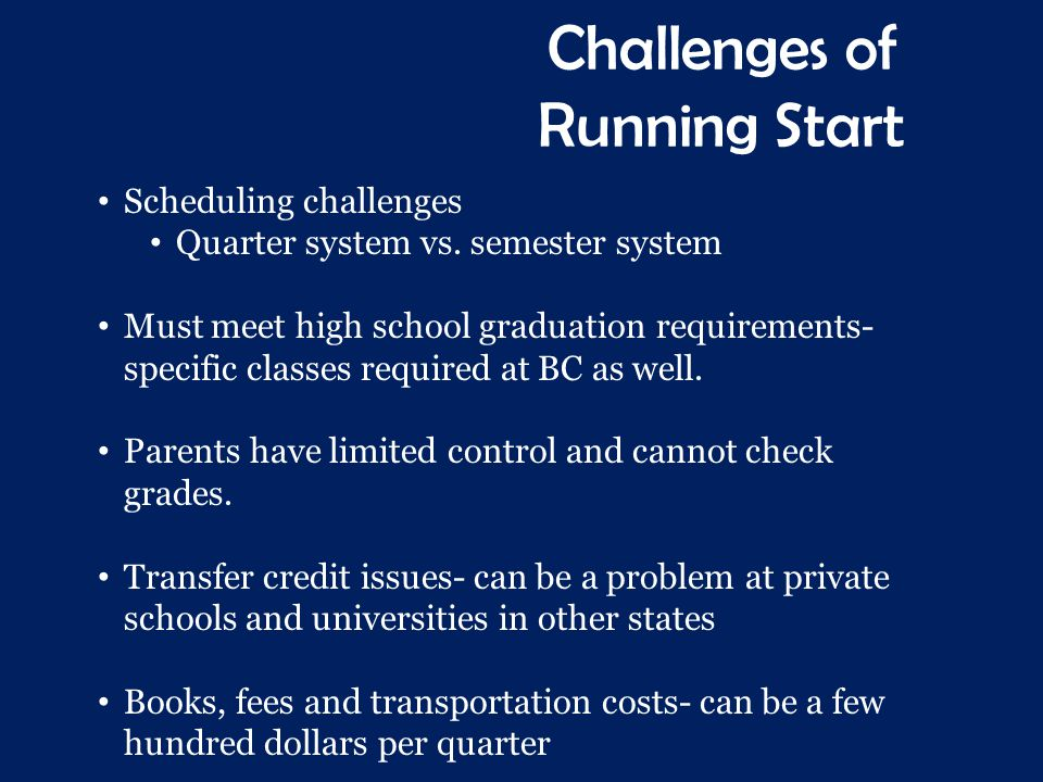 Challenges of Running Start