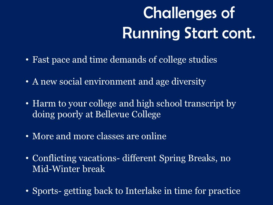 Challenges of Running Start cont.