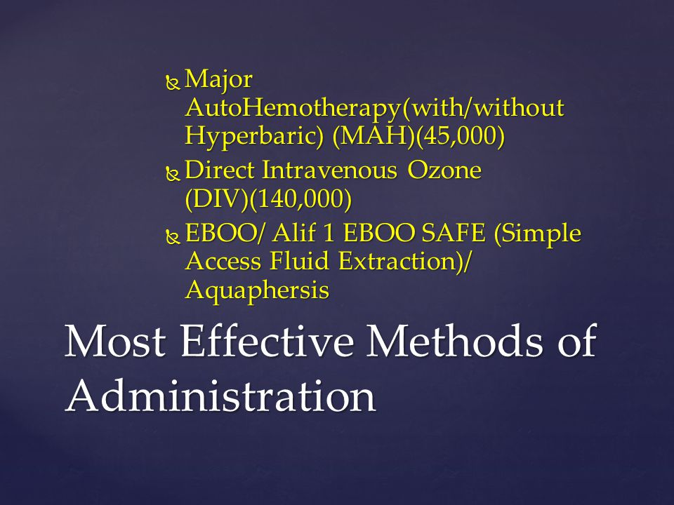 INTRAVENOUS OZONE THERAPY - ppt download