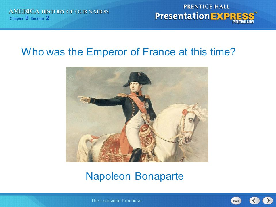 Who was the Emperor of France at this time