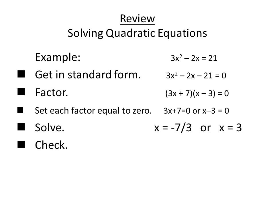 Review Solving Quadratic Equations