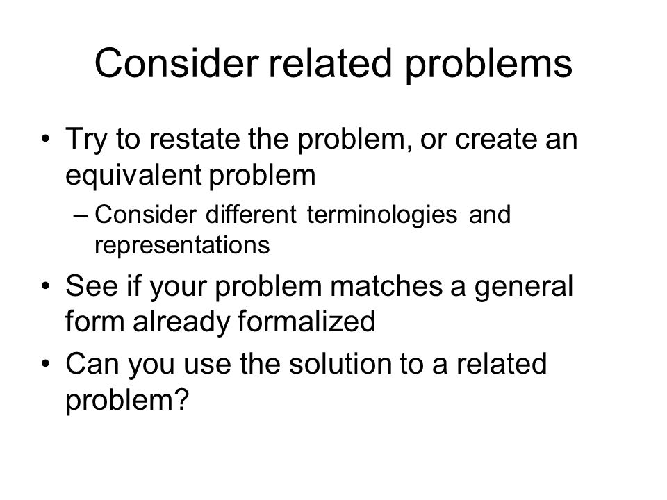 Consider related problems