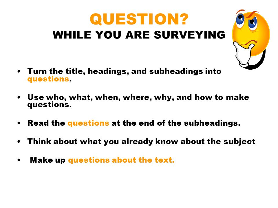 QUESTION WHILE YOU ARE SURVEYING
