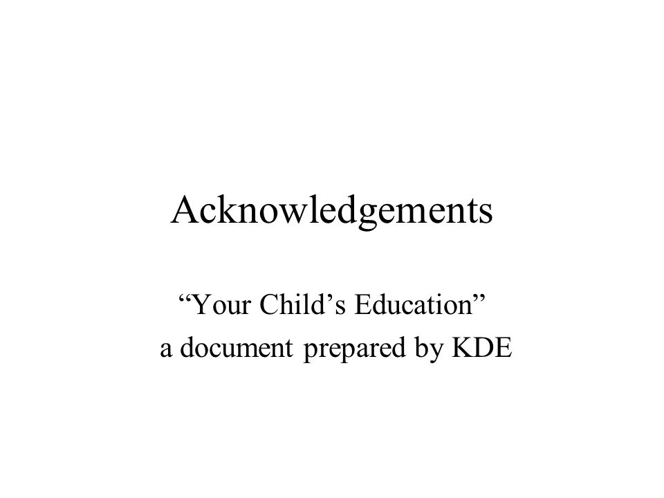 Your Child's Education a document prepared by KDE
