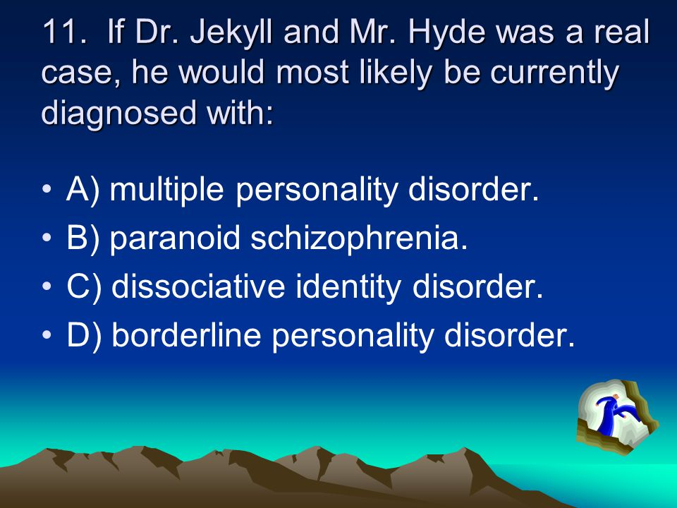dr jekyll mr hyde personality disorder