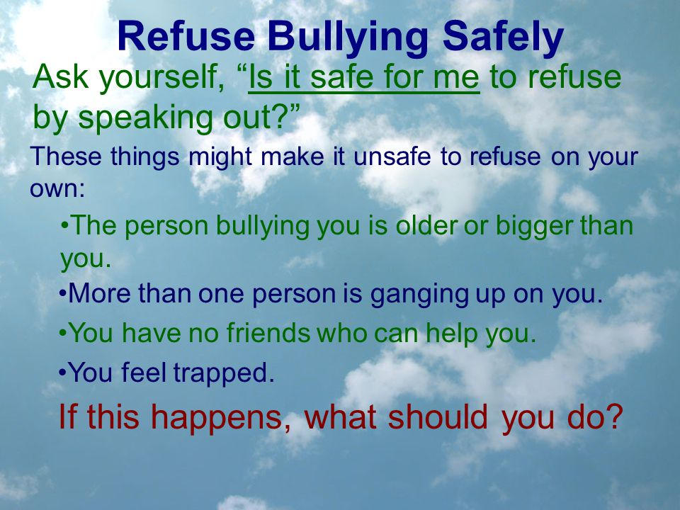 Refuse Bullying Safely