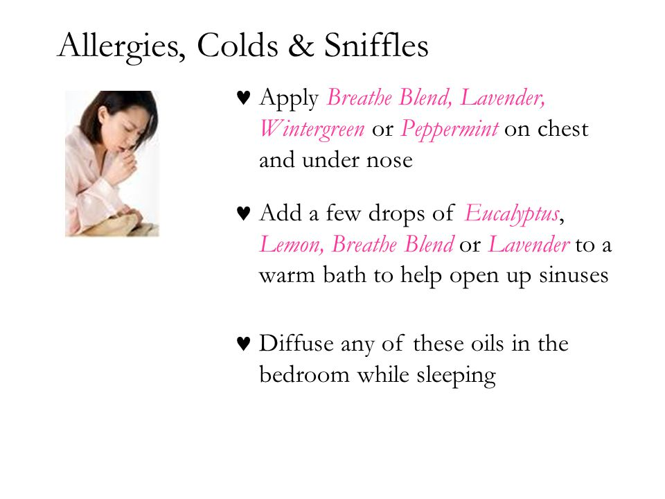 Allergies, Colds & Sniffles