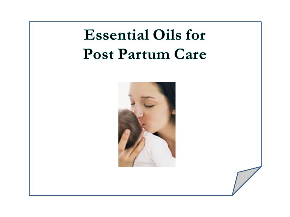 Essential Oils for Post Partum Care