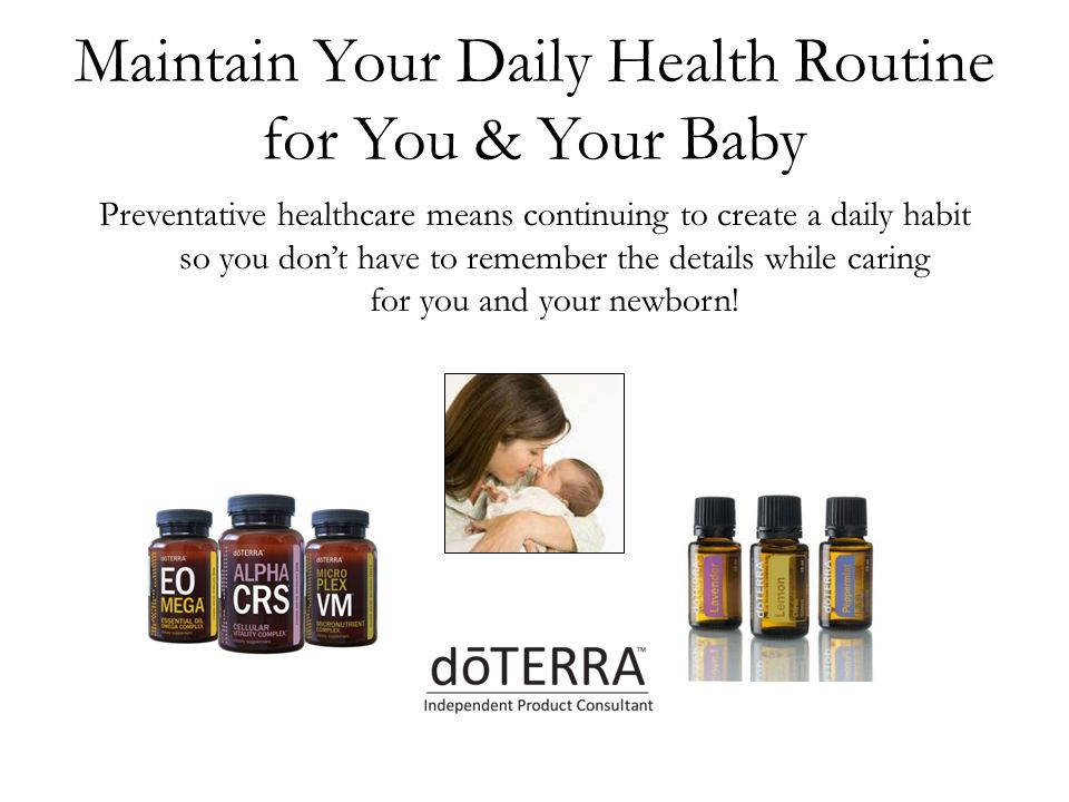 Maintain Your Daily Health Routine for You & Your Baby